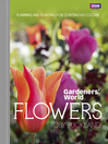 Gardeners&#39; World (eBook): Flowers: Planning and Planting for Continuous Colour